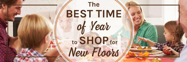 The Best Time to Shop for New Floors