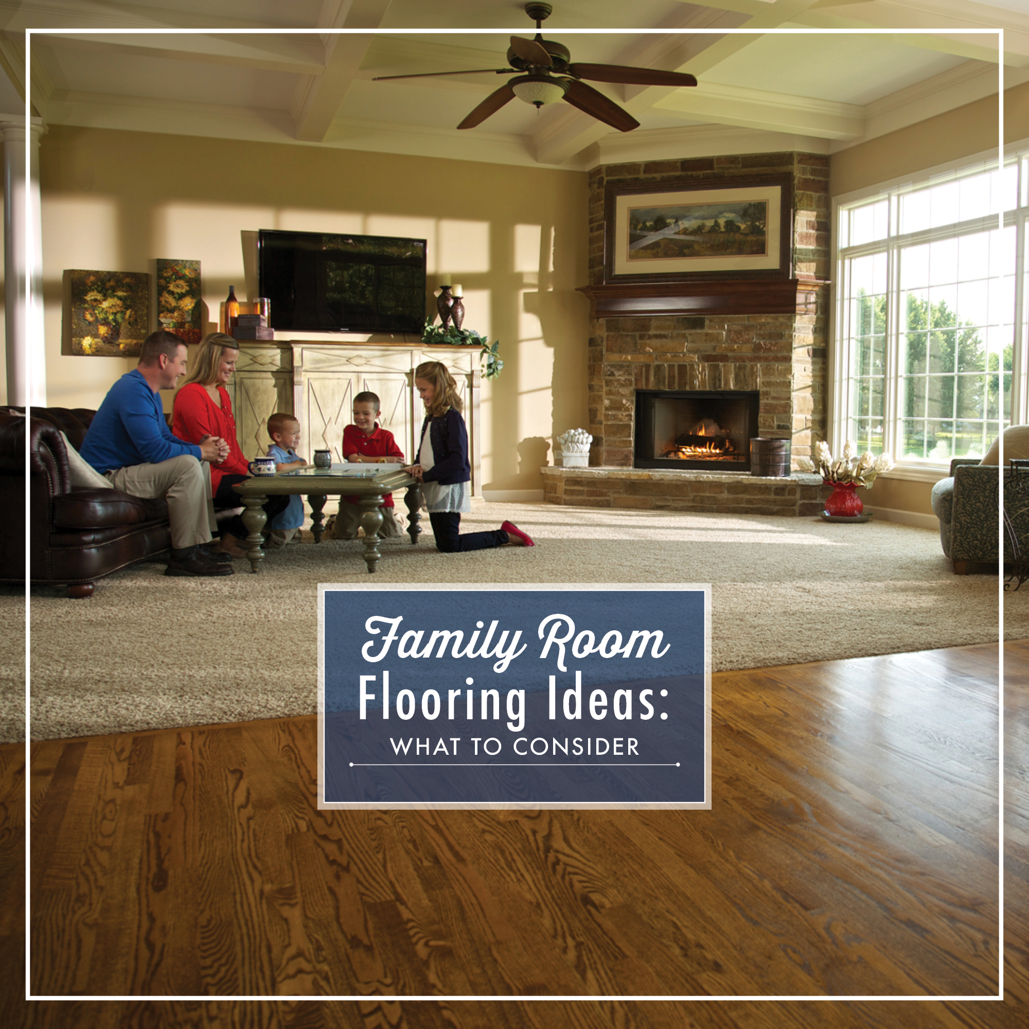 Family Room Flooring Ideas What To Consider Empire Today Blog