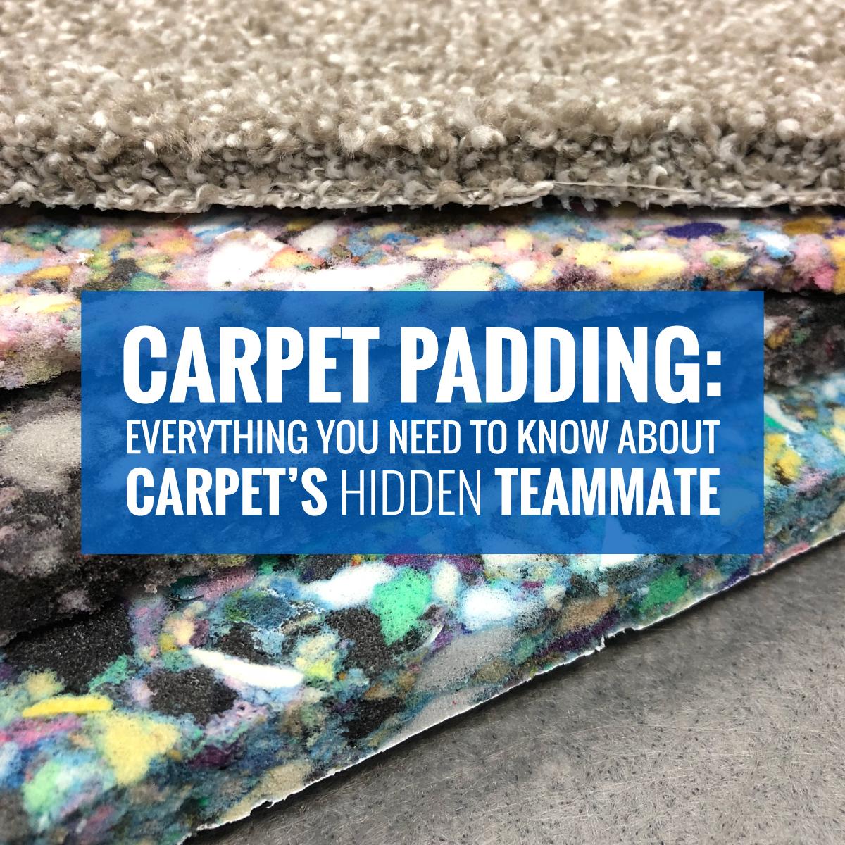 Carpet-Padding-Types_Blog-1200x1200