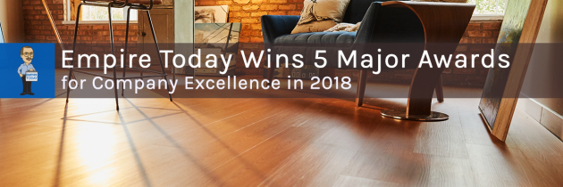 Empire Today Wins Five Major Awards for Company Excellence in 2018