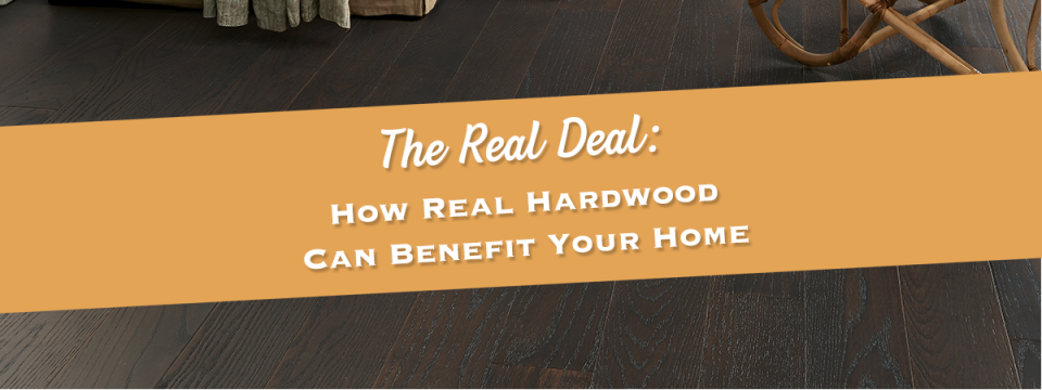 The Real Deal: How Real Hardwood Floors Can Benefit Your Home